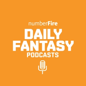 numberFire Daily Fantasy Podcasts by Daily Fantasy Sports