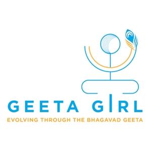 Geeta Girl: Evolving Through the Bhagavad Geeta by Geeta Girl