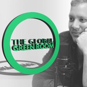 The Global Green Room: Will Hart | Global Awakening by Global Awakening | Will Hart