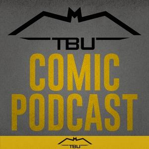 The Batman Universe Comic Podcast by The Batman Universe