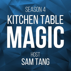 Kitchen Table Magic by Kitchen Table Magic