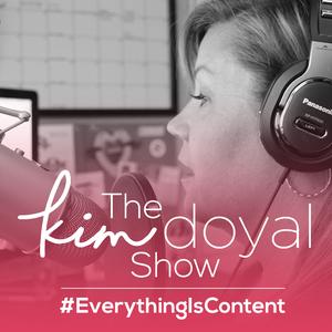 The Kim Doyal Show by Kim Doyal