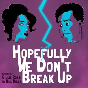 Hopefully We Dont Breakup by Hopefully We Dont Breakup