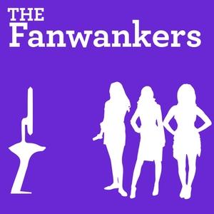 The Fanwankers by The Fanwankers
