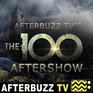 The 100 Reviews and After Show - AfterBuzz TV by AfterBuzz TV