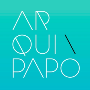 Arquipapo by Arquipapo - Podcast de Arquitetura