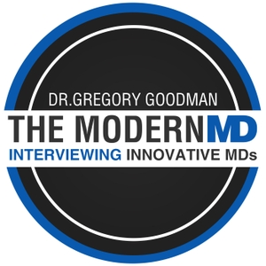 The Modern MD by Dr. Gregory Goodman