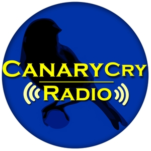 Canary Cry Radio by Basil and Gonz