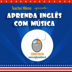 Aprenda Inglês com música by Teacher Milena