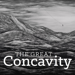 The Great Concavity by Matt Bucher & Dave Laird
