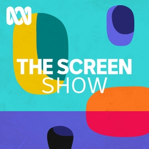 The Screen Show by ABC Radio
