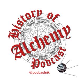 History of Alchemy Podcast by Travis J. Dow