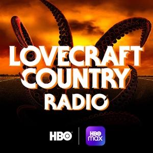 Lovecraft Country Radio