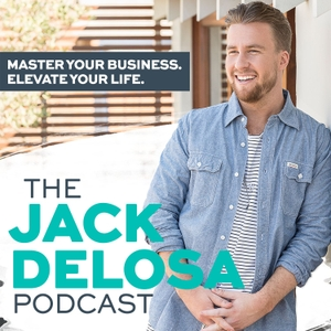 The Jack Delosa Podcast by Jack Delosa