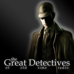 Sherlock Holmes – The Great Detectives of Old Time Radio by Adam Graham