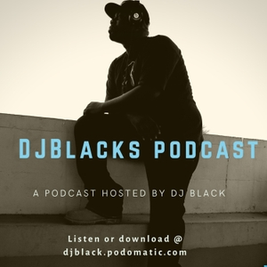 DJ BLACK'S Podcast by DJ Black