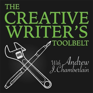 The Creative Writer's Toolbelt by Andrew J Chamberlain