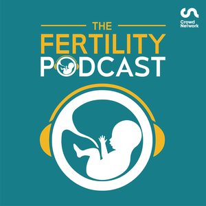 The Fertility Podcast by Natalie Silverman|Broadcaster |Mum after ICSI| Freedom Fertility Specialist