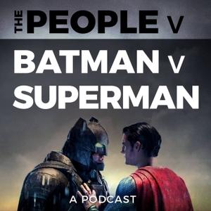 The People v Batman v Superman by Halftone Audio