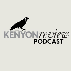 The Kenyon Review Podcast by The Kenyon Review