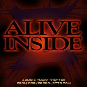 Darker Projects: Alive Inside by DarkerProjects.com