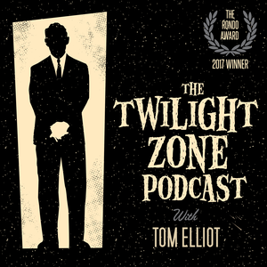 The Twilight Zone Podcast by TheTwilightZonePodcast.com