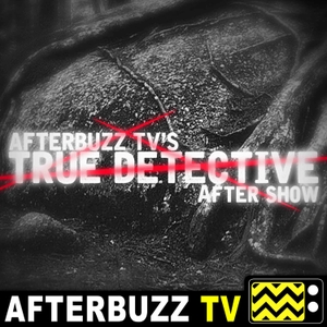 True Detective Reviews and After Show - AfterBuzz TV by AfterBuzz TV