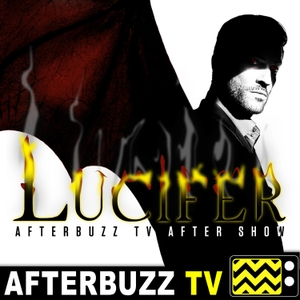 The Lucifer Podcast by AfterBuzz TV