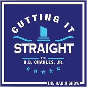 Cutting It Straight with H.B. Charles, Jr. by None