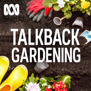ABC Adelaide's Talkback Gardening by ABC Radio