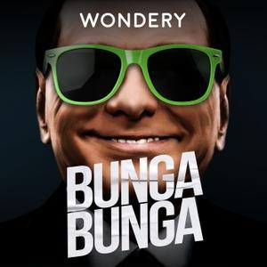 Bunga Bunga by Wondery