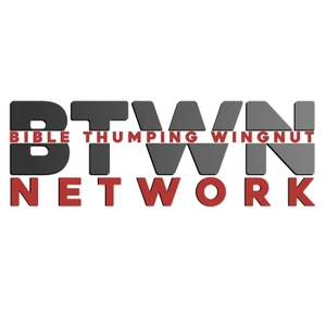 The BTWN Network by Bible Thumping Wingnut Network