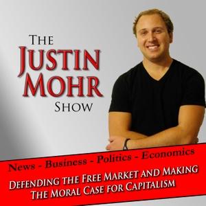 Justin Mohr Show by Justin Mohr-Austrian economics, libertarian podcast