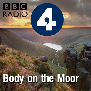 Body on the Moor by BBC Radio 4