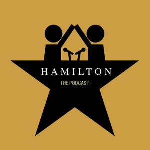 Hamilton the Podcast by Graphomania