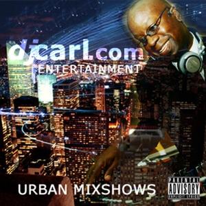 "Hip Hop Music ""Celebrity Mixtape"" Podcast by DJ Carl©"
