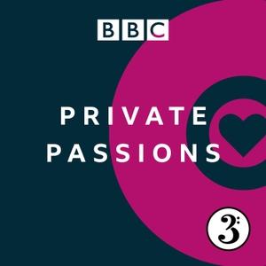 Private Passions by BBC Radio 3