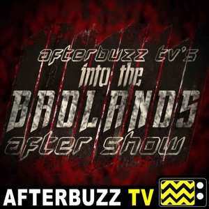 The Into The Badlands Reviews Podcast by AfterBuzz TV