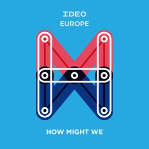How Might We by IDEO Europe