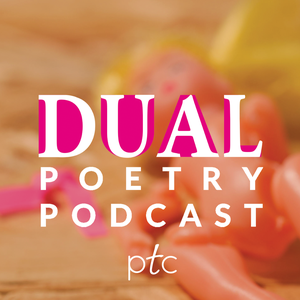 DUAL Poetry Podcast by The Poetry Translation Centre