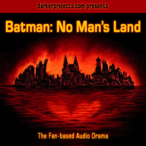 Batman: No Man's Land by DarkerProjects.com