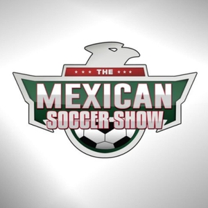 The Mexican Soccer Show by #TMSS