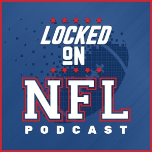 Locked On NFL – Daily Podcast On The National Football League by Locked On Podcast Network, Brian Peacock, Matt Williamson