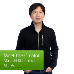 Naruto: Meet the Creator by Apple