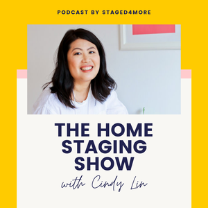 The Home Staging Show by Cindy Lin   Staged4more School of Home Staging