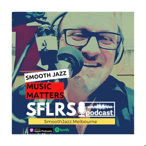 Smooth Friday Live Radio Show by SmoothJazz.Melbourne