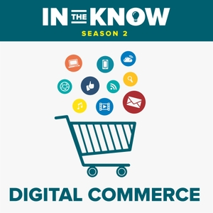 In The Know: Digital Commerce by Buckley Barlow