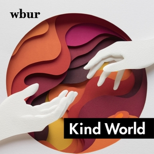 Kind World by WBUR