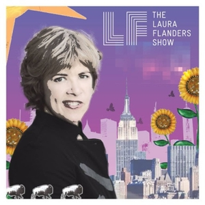 The Laura Flanders Show by Laura Flanders