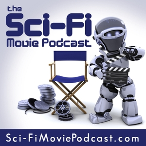 The Sci-Fi Movie Podcast by Remi